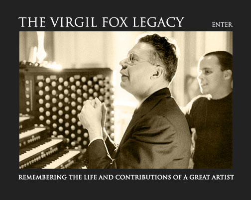 The Virgil Fox Legacy